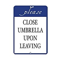 Froy Please Close Umbrella Upon Leaving Activity Pool Wall Tin Sign Retro Iron Poster Painting Plaque Metal Sheet Vintage Personalized Art Creativity Decoration Crafts For Cafe Bar Garage Home