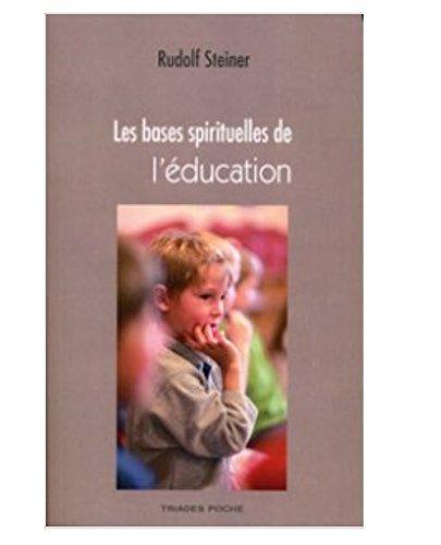 Les bases spirituelles de l'éducation