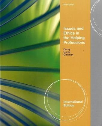 issues-and-ethics-in-the-helping-professions-international-edition-by-corey-corey-callanan-2010-02-0