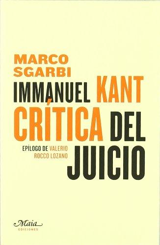 Immanuel Kant Critica Del Juicio (Claves para comprender la filosofía)