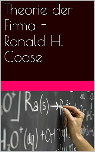 Theorie der Firma - Ronald H. Coase