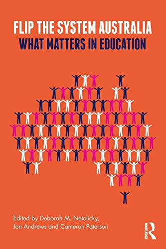 Flip the System Australia: What Matters in Education