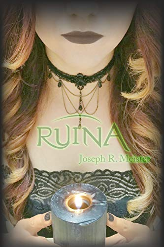 Ruina (Trilogía Arcángel nº 2)