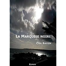 la marquise noire (Rosie's story t. 1)
