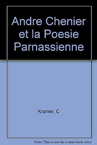 Andre Chenier et la Poesie