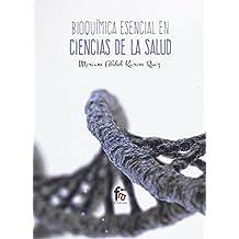 Bioquímica Esencial En Ciencias De La Salud