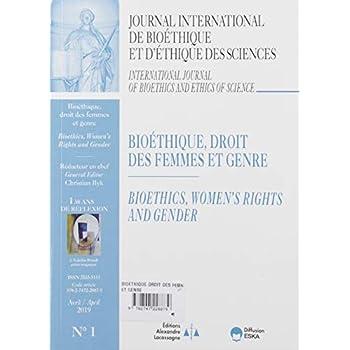 Bioethique, Droit des Femmes et Genre-Jib Vol 30 N 1-2019-30 Ans de Réflexion - Journal Internationa