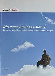 Die neue Business-Moral: Corporate Social Responsibility prägt die Märkte von morgen