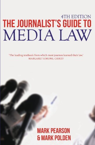 The Journalist's Guide to Media Law, 4th Edition by Mark Pearson (2011-01-01)