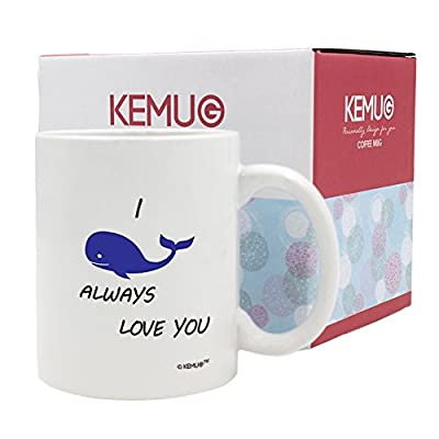 KeMug - 11OZ Coffee Cups - I whale, will always love you, I will - Perfect for birthday, men, women, dad, mom or friend