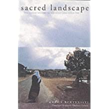 Sacred Landscape: The Buried History of the Holy Land Since 1948 (Honorable Mention for the Albert Hourani Award, Middle Eastern Studies Association) by Meron Benvenisti (2002-02-26)