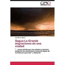 Sagua La Grande migraciones de una ciudad