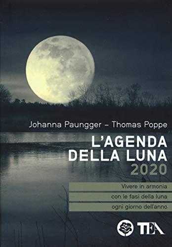 L'agenda della luna 2020 (Tea pratica)