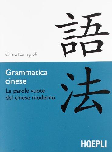 Grammatica cinese. Le parole vuote del cinese moderno