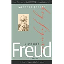 Sigmund Freud (Key Figures in Counselling and Psychotherapy series) by Michael Jacobs (2003-03-13)