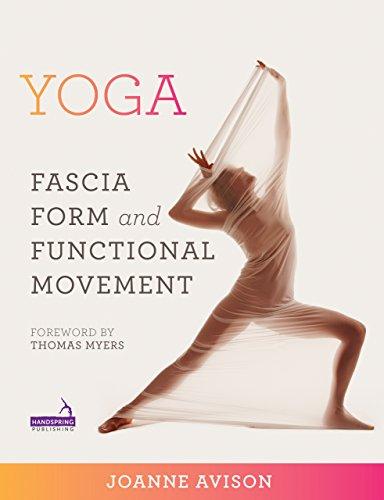 Yoga: Fascia, Anatomy and Movement (English Edition)