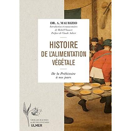 Histoire de l'alimentation végétale - depuis la préhistoire jusqu'à nos jours
