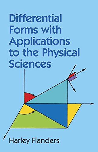 Differential Forms with Applications to the Physical Sciences (Dover Books on Mathematics) por Harley Flanders