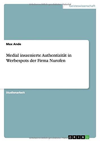 medial-inszenierte-authentizitat-in-werbespots-der-firma-nurofen