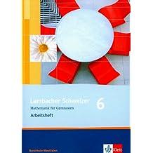 Lambacher Schweizer - Ausgabe Nordrhein-Westfalen - Neubearbeitung / Schülerbuch 6. Schuljahr: Arbeitsheft mit Lösungsheft