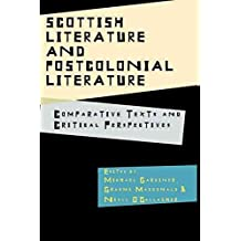 [Scottish Literature and Postcolonial Literature: Comparative Texts and Critical Perspectives] (By: Michael Gardiner) [published: August, 2011]
