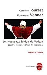 Les Nouveaux Soldats du Vatican (Biblio Essais t. 32052)