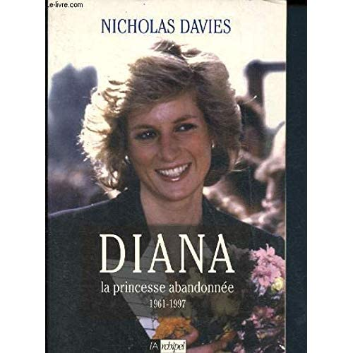 Diana : La princesse abandonnée