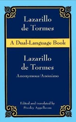 Lazarillo de Tormes (Dual-Language): A Dual Languag (Dover Dual Language Spanish)