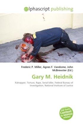 Gary M. Heidnik