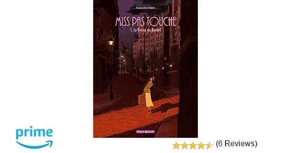 Amazon.fr - Miss Pas Touche - tome 1 - Vierge du bordel (La ...