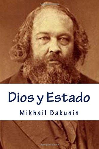 Dios y Estado por Mikhail Bakunin
