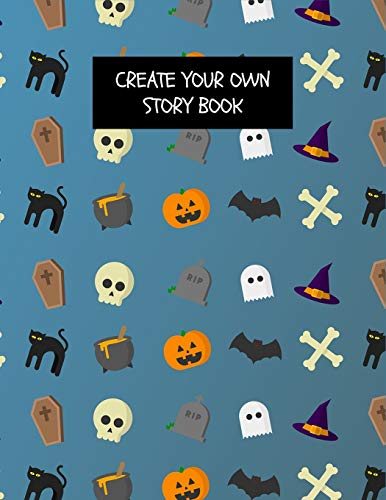 y Book: Halloween Write Your Own Story Book for Boys & Girls ~ DIY Draw It Yourself Blank Journal to Draw, Write & Illustrate Activity Book ()