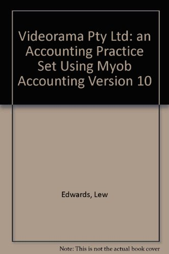 videorama-pty-ltd-an-accounting-practice-set-using-myob-accounting-version-10