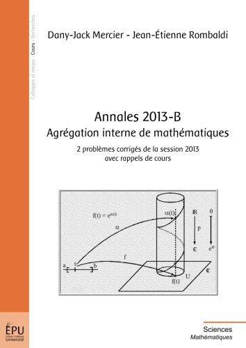 Annales 2013-B Agrégation interne de mathématiqu...