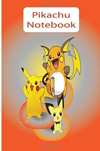 Pikachu Notebook: Pokemon Journal for Teens: Wide College Ruled Note Book for kids: Volume 1 (Pichu, Pikachu, Raichu) por Pikachu Rocks