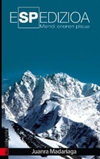 Descargar Libro eSPedizioa: Mendi ororen pisua (AMAIUR) de JUAN RAMON MADARIAGA ABAITUA