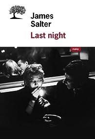 Last Night - Nouvelles complètes par James Salter