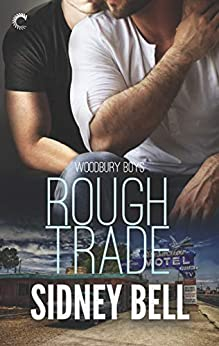 Rough Trade (Woodbury Boys Book 3) (English Edition) par [Bell, Sidney]