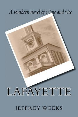 [(Lafayette)] [By (author) Etc Professor Jeffrey Weeks] published on (September, 2010)