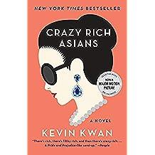 Crazy Rich Asians (Crazy Rich Asians Trilogy Book 1) (English Edition)