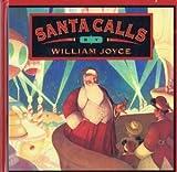 Santa calls by William Joyce (1994-08-01)