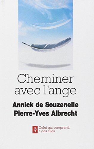Cheminer avec l'ange par Annick de Souzenelle