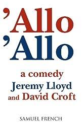 'Allo 'Allo (Acting Edition)