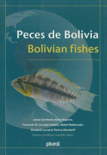 Peces de Bolivia. Bolivian fishes (D'Amérique latine)