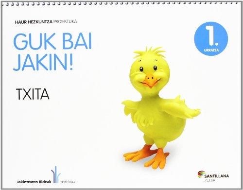 GUK BAI JAKIN! 1 URRATSA TXITA - 9788498944211