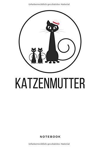 Katzenmutter - Notebook: Liniertes Notizbuch Journal Taschenbuch Merkbuch To Do Schreibheft Männer und Frauen - Katze Mieze Pfote Fell Schwanz Eltern ... Katzenbaby Tierliebhaber - 110 Seiten liniert