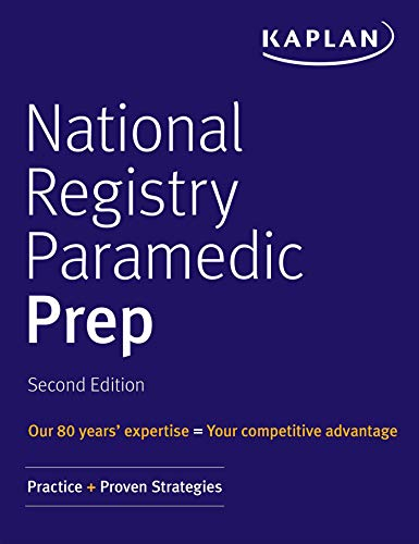 National Registry Paramedic Prep: Practice + Proven Strategies (Kaplan Test Prep) (English Edition)