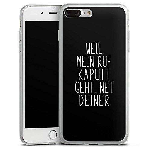 Apple iPhone 8 Plus Slim Case Silikon Hülle Schutzhülle Weil mein Ruf kaputt geht Pietro Lombardi Spruch Silikon Slim Case transparent