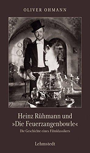 """Heinz Rühmann und """"Die Feuerzangenbowle"""""""