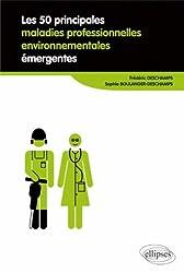 50 principales maladies professionnelles environnementales émergentes